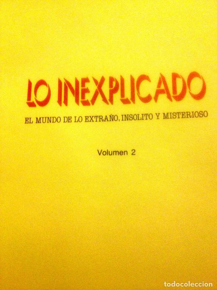 Libros de segunda mano: LO INEXPLICADO.- tomo 2 - Foto 2 - 157133094
