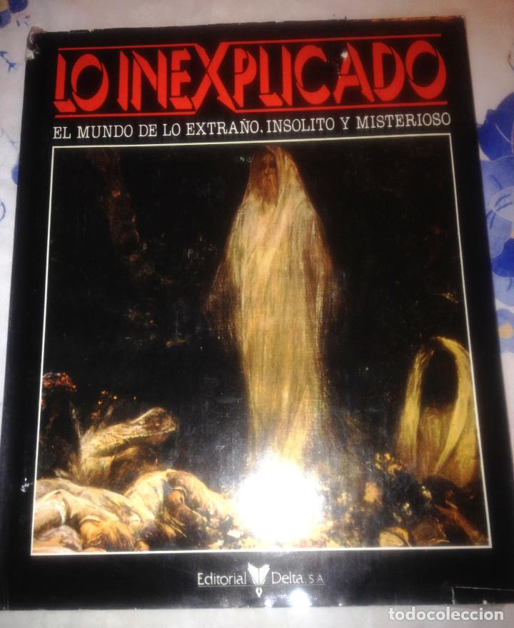 Libros de segunda mano: LO INEXPLICADO.- tomo 2 - Foto 3 - 157133094
