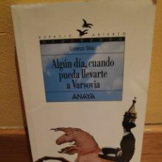 Libros de segunda mano: ALGÚN DÍA CUANDO PUEDA LLEVARTE A VARSOVIA LORENZO SILVA. Lote 157136090