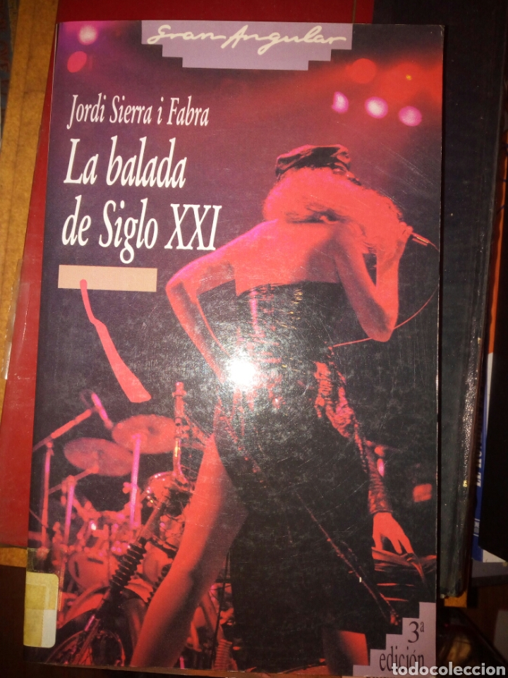 LA BALADA SEL SIGLO XXI, JORDI SIERRA I FABRA, ED. SM (Libros de Segunda Mano - Literatura Infantil y Juvenil - Otros)