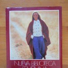 Libros de segunda mano: NUEVA BIBLIOTECA FEMENINA - VESTIDO Y MODA - OCEANO (V). Lote 157230318
