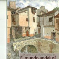 Libri di seconda mano: DESCUBRIR EL PATRIMONIO ESPAÑOL. EL MUNDO ANDALUSÍ. MIGUEL SOBRINO. Lote 157248010