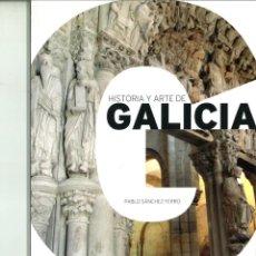 Libros de segunda mano: HISTORIA Y ARTE DE GALICIA. PABLO SÁNCHEZ FERRO. Lote 157255742