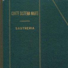 Libros de segunda mano: CORTE SISTEMA MARTÍ SASTRERÍA . Lote 161269574