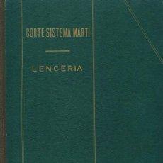 Libros de segunda mano: CORTE SISTEMA MARTÍ LENCERIA . Lote 161269053