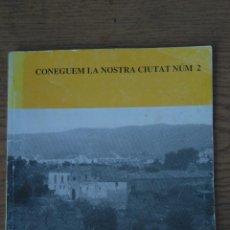 Libros de segunda mano: SON ROCA CONEGUEM LA NOSTRA CIUTAT NUM. 2. Lote 157286198