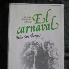 Libros de segunda mano: JULIO CARO BAROJA : EL CARNAVAL. Lote 157321454
