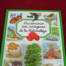 Libros de segunda mano: DICCIONARIO POR IMÁGENES DE LA NATURALEZA. Lote 157323990