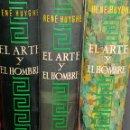 Libros de segunda mano: HUYGHE, RENE. - EL ARTE Y EL HOMBRE (3 VOLUMENES). - ARM07. Lote 157539542