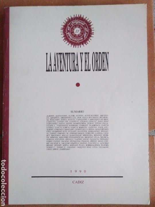 LA AVENTURA Y EL ORDEN. CONGRESO LA GENERACIÓN DEL 27: TRADICIÓN Y VANGUARDIA. CÁDIZ, 1990. (Libros de Segunda Mano - Historia - Otros)