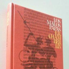 Libros de segunda mano: LOS MALOS PAPAS - CHAMBERLIN, E. R.. Lote 157670846