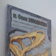 Libros de segunda mano: EL GRAN DINOSAURIO - HOOD, PHILIP. Lote 157673617