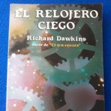 Libros de segunda mano: RICHARD DAWKINS: EL RELOJERO CIEGO. Lote 157735318