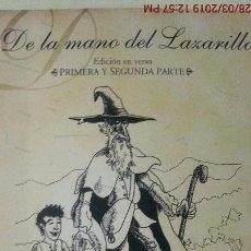 Libros de segunda mano: DE LA MANO DEL LAZARILLO - EDICIÓN EN VERSO - 1ª + 2ª PARTE - JOSÉ ALJIVES MUÑOZ (ILUST). Lote 157738382