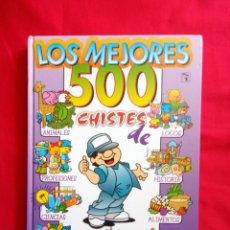 Libros de segunda mano: LOS MEJORES 500 CHISTES EDICIONES SALDAÑA 2003 COLECCIÓN SONRISA. Lote 157839117