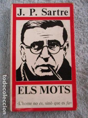 ELS MOTS - J.P.SARTRE - EDITORIAL AYMA SA -1968 - EDICIONS PROA (Libros de Segunda Mano - Pensamiento - Otros)