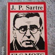 Libros de segunda mano: ELS MOTS - J.P.SARTRE - EDITORIAL AYMA SA -1968 - EDICIONS PROA. Lote 157863298