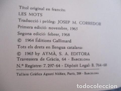 Libros de segunda mano: ELS MOTS - J.P.SARTRE - EDITORIAL AYMA SA -1968 - EDICIONS PROA - Foto 8 - 157863298