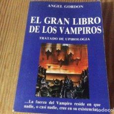Libros de segunda mano: EL GRAN LIBRO DE LOS VAMPIROS DE ANGEL GORDON. Lote 212006575