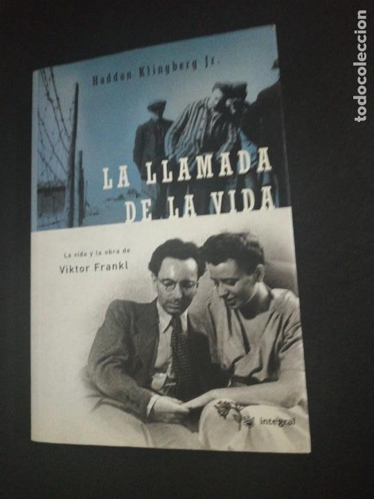 HADDON KLINGBERG JR., LA LLAMADA DE LA VIDA (Libros de Segunda Mano - Pensamiento - Otros)