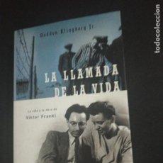 Libros de segunda mano: HADDON KLINGBERG JR., LA LLAMADA DE LA VIDA . Lote 157881542