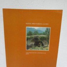 Libros de segunda mano: VIAS ROMANAS DE LA PROVINCIA DE LEON. MANUEL ABILIO RABANAL ALONSO. EDICION LANCIA 1988. Lote 157883662