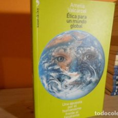 Libros de segunda mano: ETICA PARA UN MUNDO GLOBAL / AMELIA VALCARCEL / PRIMERA EDICION. Lote 157896222