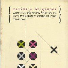 Libros de segunda mano: DINÁMICA DE GRUPOS, JESÚS M. CANTO ORTIZ. Lote 157897546