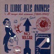 Libros de segunda mano: ENRIC SATUÉ : EL LLIBRE DELS ANUNCIS 1830-1930 (ALTAFULLA, 1985). Lote 157900458