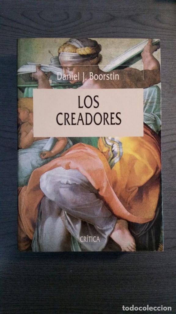 LOS CREADORES. DANIEL J. BOORSTIN. (Libros de Segunda Mano - Historia - Otros)