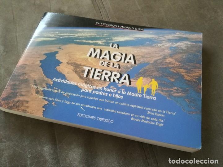 LA MAGIA DE LA TIERRA, ACTIVIDADES MÁGICAS EN HONOR DE LA MADRE TIERRA PARA PADRES E HIJOS (Libros de Segunda Mano - Parapsicología y Esoterismo - Otros)