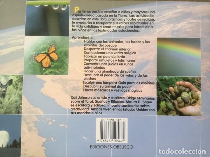 Libros de segunda mano: LA MAGIA DE LA TIERRA, ACTIVIDADES MÁGICAS EN HONOR DE LA MADRE TIERRA PARA PADRES E HIJOS - Foto 6 - 157952046