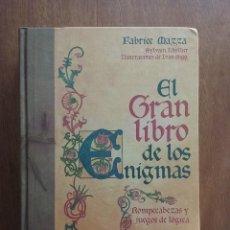 Libros de segunda mano: EL GRAN LIBRO DE LOS ENIGMAS, ROMPECABEZAS Y JUEGOS DE LOGICA, FABRICE MAZZA, CIRCULO DE LECTORES. Lote 157956594
