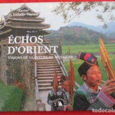 Libros de segunda mano: ECHOS D'ORIENT - VISIONS DE GLANEURS DE MUSIQUES - EXCELENTE ESTADO. + 2 CD'S. Lote 157967702
