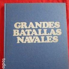 Libros de segunda mano: GRANDES BATALLAS NAVALES - G. GIORGERINI - LA VANGUARDIA - COMPLETO ENCUADERNADO - MUY BUEN ESTADO. Lote 157978842