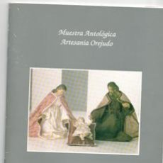 Libros de segunda mano: MUESTRA ARTOLÓGICA ARTESANÍA OREJUDO.. Lote 157997248