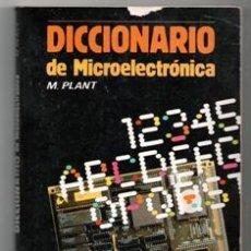 Libros de segunda mano: DICCIONARIO DE MICROELECTRÓNICA, M. PLANT. Lote 157997440