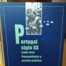 Libros de segunda mano: PORTUGAL SIGLO XX (1890-1976), PENSAMIENTO Y ACCIÓN POLÍTICA. FERNANDO ROSAS. Lote 158053178