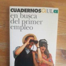 Libros de segunda mano: EN BUSCA DEL PRIMER EMPLEO. CAJA MADRID. 1992 170PP. Lote 158053254