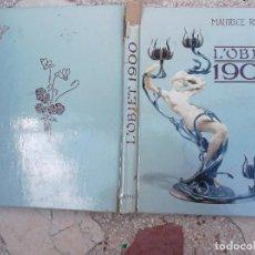 Libros de segunda mano: L´OBJET 1900, POR MAURICE RHEIMS.LIBRO DE OBJETOS DE ART DECO Y MODERNISTA ,MUCHAS FOTOS. Lote 172044354