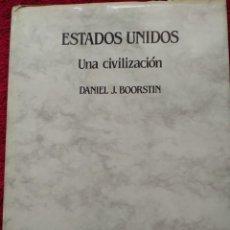 Libros de segunda mano: ESTADOS UNIDOS. UNA CIVILIZACION --- DANIEL J. BOORSTIN. Lote 158115550