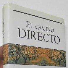 Libros de segunda mano: EL CAMINO DIRECTO - ANDREW HARVEY. Lote 158217462