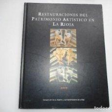 Libros de segunda mano: RESTAURACIONES DEL PATRIMONIO ARTÍSTICO EN LA RIOJA Y93316. Lote 158227298