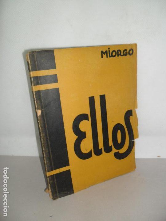 ELLOS, MIORGO, ED. CAVIA, 1950 (Libros de Segunda Mano - Historia - Otros)