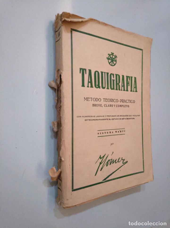 Libros de segunda mano: TAQUIGRAFIA. METODO TEORICO PRACTICO BREVE CLARO Y COMPLETO. SISTEMA MARTI. F. GOMEZ 1939. TDK378 - Foto 4 - 158426210