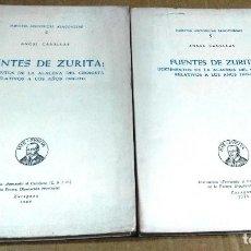 Libros de segunda mano: FUENTES HISTÓRICAS ARAGONESAS, 4 Y 5. ANGEL CANELLAS, FUENTES DE ZURITA. 2 TOMOS. Lote 158432254