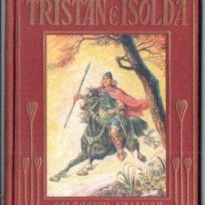 Libros de segunda mano: TRISTÁN E ISOLDA (ARALUCE, 1943). Lote 158441378