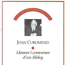 Libros de segunda mano: LLEURES I CONVERSES D' UN FILÒLEG / JOAN COROMINES. BCN : CLUB EDITOR, 1989. 20X14CM. 446 P.. Lote 158460562