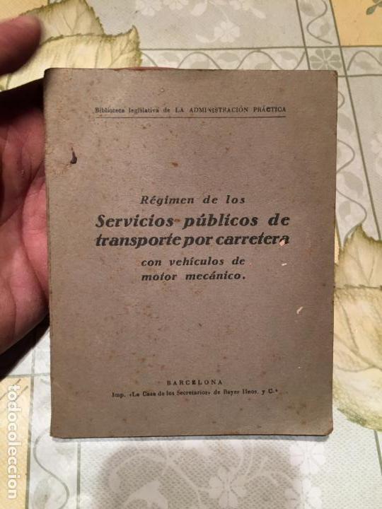 ANTIGUO LIBRO RÉGIMEN DE LOS SERVICIOS PÚBLICOS DE TRANSPORTE POR CARRETERA CON VEHÍCULOS DE MOTOR (Libros de Segunda Mano - Ciencias, Manuales y Oficios - Otros)