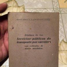 Libros de segunda mano: ANTIGUO LIBRO RÉGIMEN DE LOS SERVICIOS PÚBLICOS DE TRANSPORTE POR CARRETERA CON VEHÍCULOS DE MOTOR. Lote 158479578